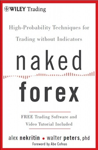 Naked Forex by Alex Nekritin and Walter Peters