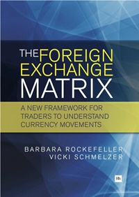 The Foreign Exchange Matrix by Barbara Rockefeller and Vicki Schmelzer