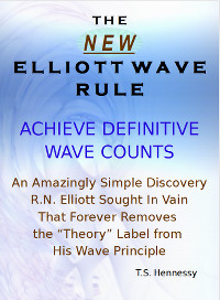 The New Elliott Wave Rule by T.S. Henessy