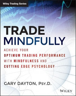 Trade Mindfully by Gary Dayton