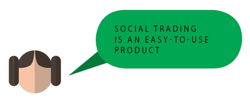 Social trading is an easy-to-use product