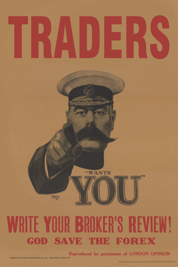 Traders! Lord Kitchener Wants You to Write Your Broker's Review!