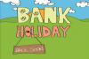 Bank Holiday.png